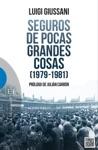 Seguros De Pocas Grandes Cosas 1979-1981