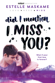 Did I Mention I Miss You? book