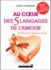 Au coeur des 5 langages de l'amour - Gary Chapman