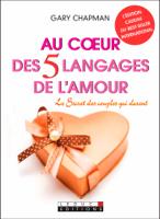 Au cœur des 5 langages de l'amour ebook Download