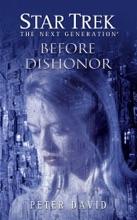 Star Trek: The Next Generation: Before Dishonor