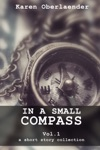 In A Small Compass Vol 1