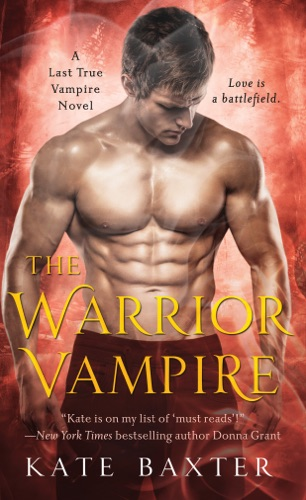 Kate Baxter - The Warrior Vampire