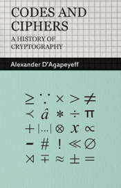 Codes and Ciphers - A History of Cryptography
