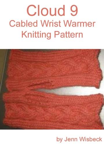 Cloud 9 Wrist Warmer Knitting Pattern - Jenn Wisbeck - Jenn Wisbeck