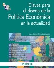 Claves Para El Diseño De La Política Económica En La Actualidad