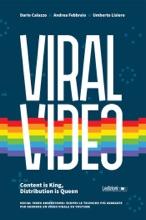 Viral Video. Content is King, Distribution is Queen social video advertising: scopri le tecniche più avanzate per rendere un video virale su youtube