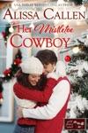 Her Mistletoe Cowboy