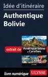 Ide Ditinraire - Authentique Bolivie