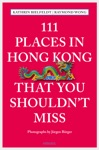 111 Places In Hong Kong That You Shouldnt Miss