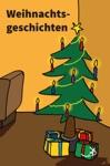 Weihnachtsgeschichten I