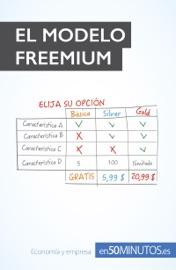 EL MODELO FREEMIUM