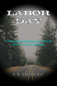 Labor Day: Horror, Ribs and Road Rage