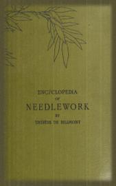Encyclopedia of Needlework (Illustrated)