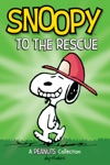 Snoopy To The Rescue  PEANUTS AMP Series Book 8