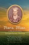 Nora Mae A Remarkable Insignificant Person