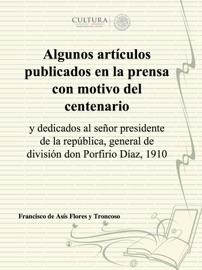 Algunos Art Culos Publicados En La Prensa Con Motivo Del Centenario