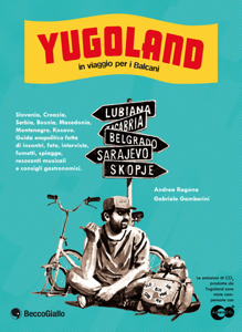 Yugoland. In viaggio per i Balcani Copertina del libro