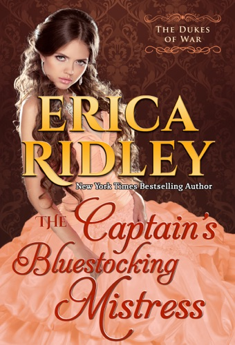 The Captain's Bluestocking Mistress - Erica Ridley - Erica Ridley