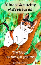 Mina's Amazing Adventures - The Riddle Of The Red Squirrel