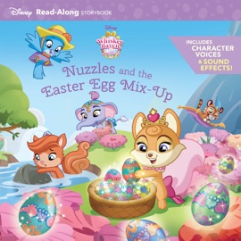 Whisker Haven Tales With The Palace Pets Nuzzles And The Easter Egg Mix Up Read Along Storybook