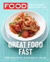 Everyday Food Great Food Fast