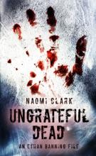 Ungrateful Dead: An Ethan Banning File