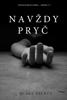 Blake Pierce - Navždy Pryč (Záhada Riley Paige—Kniha Č. 1) artwork