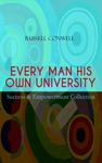 EVERY MAN HIS OWN UNIVERSITY  Success  Empowerment Collection