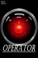 Operator: A High Tech Sci-Fi Thriller
