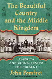 The Beautiful Country and the Middle Kingdom book