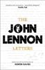 The John Lennon Letters - John Lennon & Hunter Davies