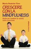 Crescere con la mindfulness
