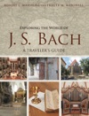 Exploring The World Of J S Bach
