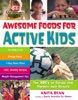 Awesome Foods for Active Kids
