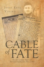 Cable of Fate: The Zimmermann Affair and The Great Southwestern War of 1917