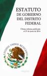 Estatuto De Gobierno Del Distrito Federal