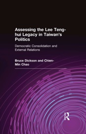 Assessing The Lee Teng Hui Legacy In Taiwan S Politics Democratic Consolidation And External Relations