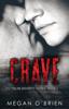 Crave - Megan O'Brien