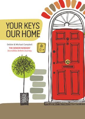 Your Keys, Our Home - Debbie Campbell book