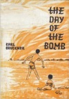 The Day Of The Bomb
