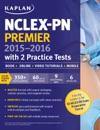 NCLEX-PN Premier 2015-2016 With 2 Practice Tests