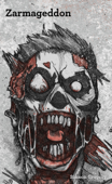 Zarmageddon - Urban Survival Guide to the Zombie Apocalypse