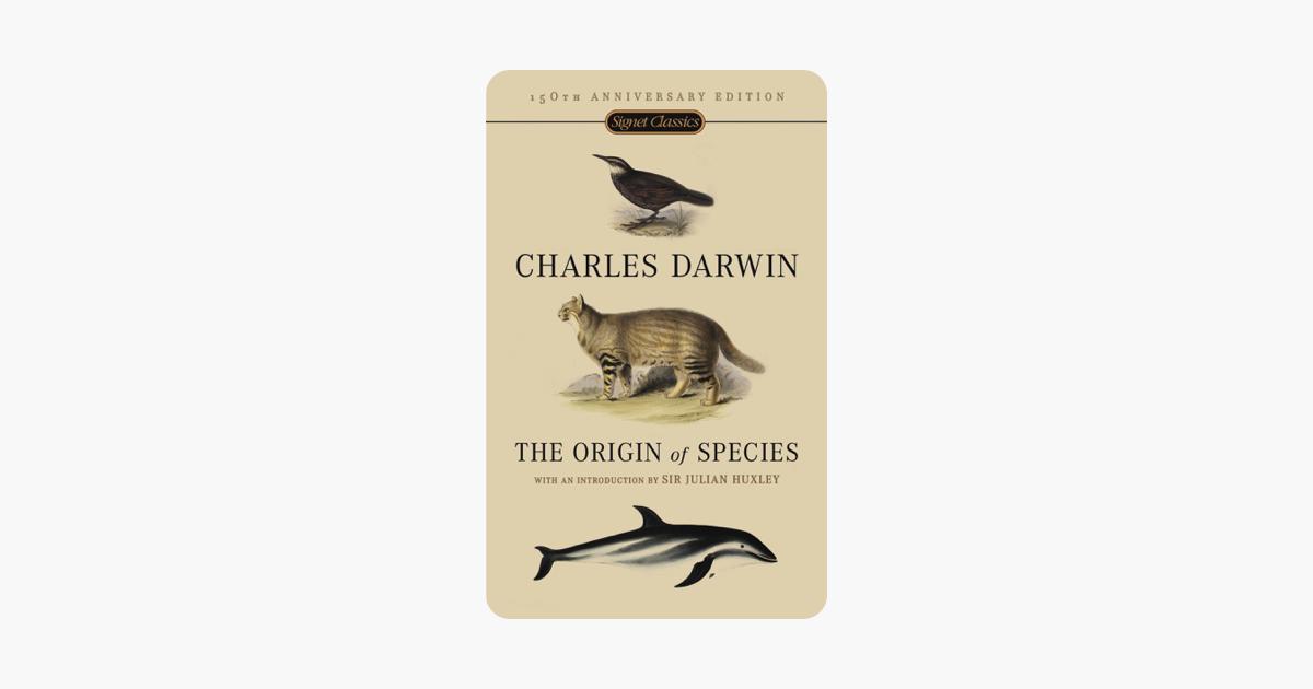 The Origin Of Species - Charles Darwin & Julian Huxley