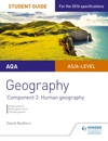 AQA ASA Level Geography Student Guide Component 2 Human Geography