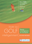 Jouer au golf intelligemment