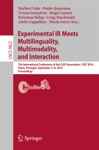Experimental IR Meets Multilinguality Multimodality And Interaction