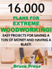 Bruce Press - 16.000 Plans For Extreme Woodworking: Easy Projects For Saving a Ton of Money and Having a Blast! ilustraciГіn