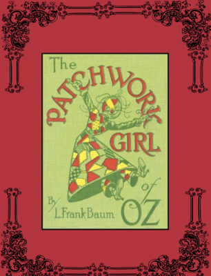 The Patchwork Girl of Oz - L. Frank Baum book