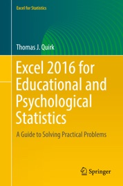 Excel 2016 for Educational and Psychological Statistics - Thomas J. Quirk
